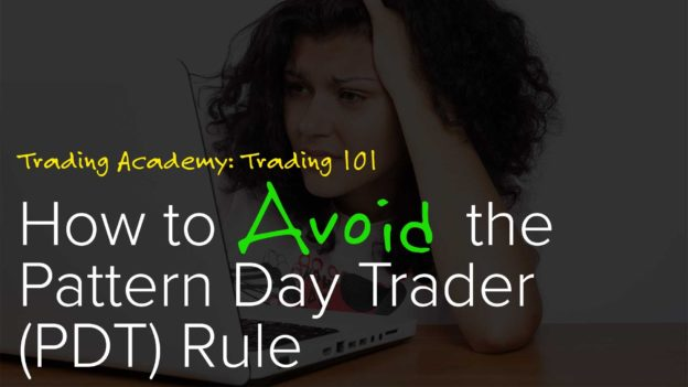 Stock Market Training How to Avoid the Pattern Day Trading PDT Custom Pattern Day Trader